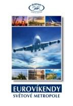 Eurovíkendy a světové metropole